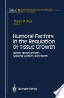 Humoral Factors In The Regulation Of Tissue Growth Book PDF