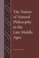 The Nature of Natural Philosophy in the Late Middle Ages  Studies in Philosophy and the History of Philosophy  Volume 52