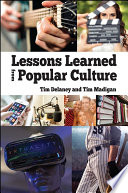 Lessons Learned from Popular Culture