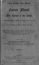 Cursor Mundi  Lines 1 4918 of text  with essays on the sources of  Cursor mundi  by Dr  Haenisch  and on the filiation and text of the mss  by Dr  H  Hupe  and a preface and notes by the editor  1874   1892  1893