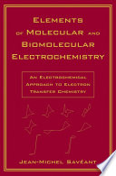 Elements of Molecular and Biomolecular Electrochemistry