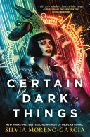 Certain Dark Things [Pdf/ePub] eBook