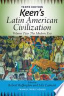 Keen s Latin American Civilization  Volume 2