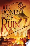 The Bones of Ruin Book PDF