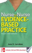 Nurse to Nurse Evidence-Based Practice