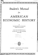 Student s Manual for American Economic History