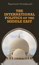 Pdf The International Politics of the Middle East