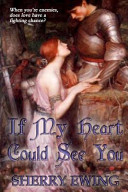 If My Heart Could See You