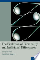 """""""The Evolution of Personality and Individual Differences"""" by Dr. David M. Buss, Dr. Patricia H. Hawley"""