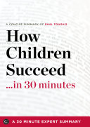How Children Succeed In 30 Minutes Book PDF