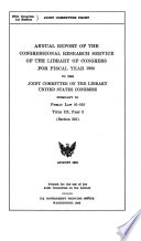 Annual Report of the Congressional Research Service of the Library of Congress for Fiscal Year 1980 to the Joint Committee on the Library, United States Congress