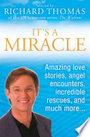 It   s A Miracle  Real Life Inspirational Stories  Extraordinary Events and Everyday Wonders