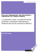 A comparative study on traditional herbal medicines of Mannans  tribal group in Idukki  Kerala  for the treatment of diabetes