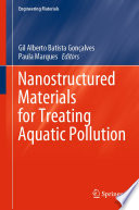 Nanostructured Materials For Treating Aquatic Pollution