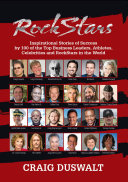 Rock Stars: Inspirational Stories of Success by 100 of the Top Business Leaders, Athletes, Celebrities, and RockStars in the World [Pdf/ePub] eBook