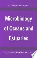 Microbiology Of Oceans And Estuaries Book PDF