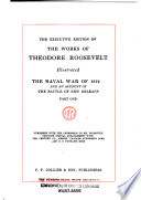 The Works of Theodore Roosevelt  The naval war of 1812