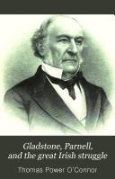 Gladstone  Parnell  and the Great Irish Struggle