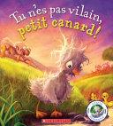 Tu N'es Pas Vilain, Petit Canard!