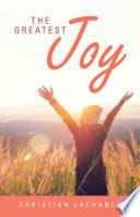 The Greatest Joy