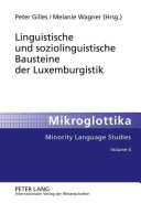 Linguistische und soziolinguistische Bausteine der Luxemburgistik