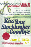 Kiss Your Stockbroker Goodbye