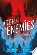 link to Archenemies in the TCC library catalog
