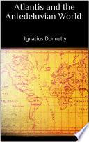 Atlantis and the Antedeluvian World Book