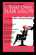 How to Start Up   Manage Your Own Hair Salon  And Make It Big in the Salon Business