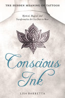 Conscious Ink: The Hidden Meaning of Tattoos