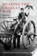 Hearing the Crimean War Book PDF