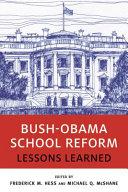 Bush-Obama school reform: lessons learned