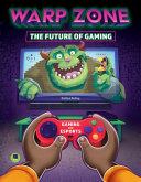 Warp Zone  The Future of Gaming