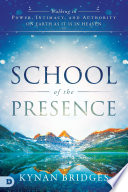 School Of The Presence Book