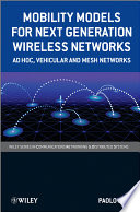 Mobility Models for Next Generation Wireless Networks