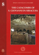 The Catacombs of S  Giovanni in Siracusa