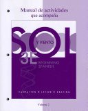 Workbook Lab Manual  Manual de actividades  Volume 2 for Sol y viento Book