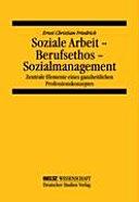 Soziale Arbeit-Berufsethos-Sozialmanagement