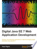 Digital Java EE 7 Web Application Development