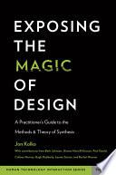 Exposing the Magic of Design