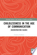 Childlessness in the Age of Communication