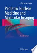 Pediatric Nuclear Medicine And Molecular Imaging Book PDF