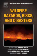Wildfire Hazards  Risks  and Disasters Book