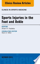 Sports Injuries in the Foot and Ankle  An Issue of Clinics in Sports Medicine  Book