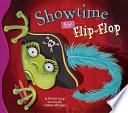 Showtime For Flip Flop