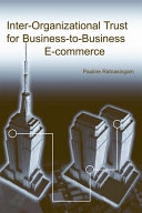 Inter organizational Trust for Business to Business E commerce