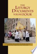 The Liturgy Documents Volume Four