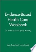 Evidence Based Health Care Workbook