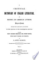 A Critical Dictionary of English Literature and British and American Authors  Living and Deceased Book