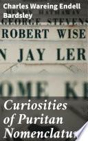 Curiosities of Puritan Nomenclature